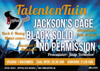 Talententuin met Jackson's Cage, Black Solid en No Permission